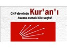CHP Kur'an-ı gerçekten yasakladı mı..?
