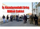 Türkiye`de her 100.000 çalışandan 17`si iş kazalarından hayatını kaybediyor