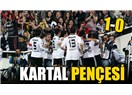 Kartal isyan etti: Beşiktaş 1-0 Fenerbahçe