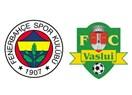 Fenerbahçe Vaslui maçında ne yapmalı?