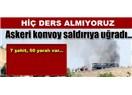 Bingöl'de yedi askerimize şehitlik, 50 askerimize gazilik nasip oldu ! !