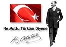 """""""Ne Mutlu Türküm Diyene"""""""