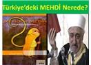"""Fethullah Gülen Kimlerin """"MEHDİ""""lik Balonunu Patlattı?"""