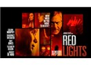"""""""Medyum""""un dayanılmaz hafifliği!: 'Medyum' (Red Lights) – (Sinema İzli –Yorum)"""