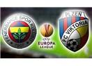 Viktoria Plzen Fenerbahçe maçı öncesi değerlendirmeler