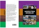 Anadolu'nun Dekorları (Bir GAP Gezisi)
