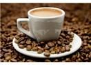 Bir fincan kahve olsam...