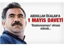 Abdullah Öcalan'a 1 Mayıs daveti