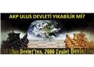AKP ulus devleti yıkabilir mi?