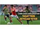 Her şey için teşekkürler Fenerbahçe!