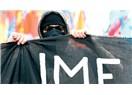 IMF'siz bir Dönem açılıyor ama..!
