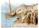 29 Mayıs 1453 İstanbul'un Fethi