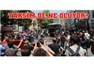 Gezi Parkı eylemlerinin AKP'yi zayıflattığını düşünenler, yanılıyorsunuz