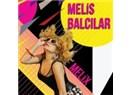 Melis Balcılar (Melix) yeni sesler, yeni yüzler.