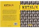 Metalik / Öykü / Delal Dara KILINÇ