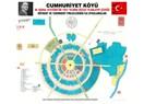 İdeal Cumhuriyet Köyü Projesi
