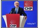 CHP Adayları ne zaman açıklar?