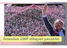 İstenilen CHP nihayet yaratıldı
