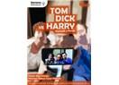 Tom, Dick ve Harry (tiyatro oyunu)