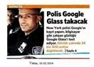 New York Polisi, Google Glass'ı test ediyormuş...