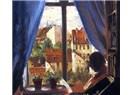 Yaşam baktığınız pencereden gördüğünüz kadar mı?