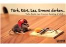Türk, Kürt, Laz, Ermeni derken…Turks, Kurds, Laz, Armenian Speaking of which