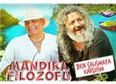 Mandıra Filozofu - Doğaya Dönüş filmi