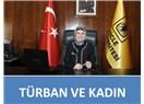 Türban Takan Kadın Rektöre SAYGI DUYMUYORUM!...