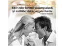 Evlilik insan doğasına aykırıdır