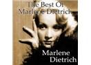 Sinema Tarihinin ikonlarından Marlene Dietrich'e saygı ....