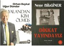 """TRT anıları; Orhan Baykal ve Uğur Dündar'dan """"Yalandan Kim Ölmüş"""""""