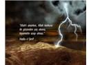 Ülkemde Allah korkusu sözde vardır, özde ise yoktur!