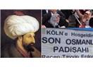 Son Osmanlı Padişahı, Yeni Osmanlıcılık...