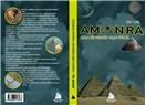 Beklenen kitap çıktı: Amon Ra: Uzaylı Bir Prensin Yaşam Öyküsü