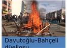 Davutoğlu-Bahçeli düellosu..