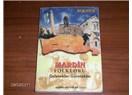 Mardin ve yöresinden bazı maniler ( 4 )