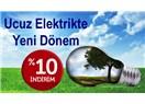 Ucuz Elektrik tüketiminde yeni dönem