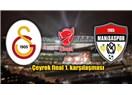 Galatasaray aldı başını gidiyor. Galatasaray:4-Manisaspor:0