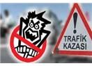 Trafik kazaları ve tanzimatlar