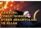 Hawking, çoklu/Sonsuz evren senaryoları ve Allah