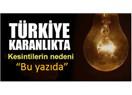 Türkiye'yi karartan gerçek