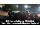 Savcı Mehmet Kiraz, Şafak, Bahtiyar, Elif… Ve dün, bugün, yarın…
