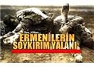 Soykırım yalanı, terör ve Büyük Ermenistan hayali