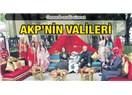 """AKP'nin valileri"""