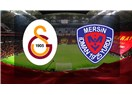 Galatasaray yine zirvede. Mersin İdmanyurdu :0 - Galatasaray : 1
