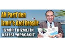 AKP'den İzmir'e özel broşür!