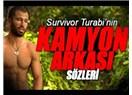 Survivor Turabi'ye kamyon arkası söz önerileri