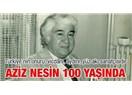 Aziz Nesin 100 yaşında!.. Etkinlikleri