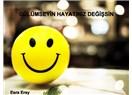 Gülümseyin, hayatınız değişsin