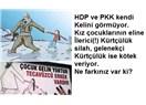 PKK ve HDP kız çocuklarının eline silah veriyor. Gelenekçiler de kötek. Ne farkınız var ki?